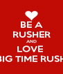 BE A RUSHER AND LOVE  BIG TIME RUSH - Personalised Poster A4 size