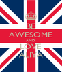 BE AWESOME AND LOVE ALIYA - Personalised Poster A4 size