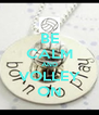 BE CALM AND VOLLEY ON - Personalised Poster A4 size