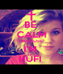 BE  CALM BECAUSE I'M  HÜFI  - Personalised Poster A4 size