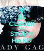 BE CLEVER AND STUDY HARD - Personalised Poster A4 size