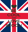 BE  COOL AND LOVE SKOOL! - Personalised Poster A4 size