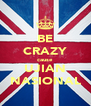 BE CRAZY cause UJIAN NASIONAL - Personalised Poster A4 size