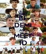 BE DEMI AND MEET 1D - Personalised Poster A4 size