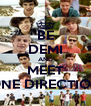 BE DEMI AND MEET ONE DIRECTION - Personalised Poster A4 size
