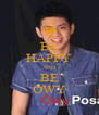 BE HAPPY AND BE OWY - Personalised Poster A4 size
