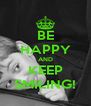 BE HAPPY AND KEEP SMILING! - Personalised Poster A4 size