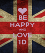 BE HAPPY AND LOVE 1D - Personalised Poster A4 size