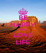 BE HAPPY AND LOVE LIFE - Personalised Poster A4 size