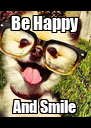 Be Happy And Smile - Personalised Poster A4 size