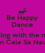 Be Happy Dance & relaxing with the music in Cala Sa Nau - Personalised Poster A4 size