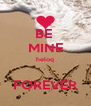 BE  MINE heloq  FOREVER - Personalised Poster A4 size
