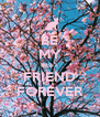 BE MY BEST FRIEND FOREVER - Personalised Poster A4 size