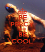 BE PERCY AND BE COOL - Personalised Poster A4 size