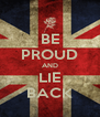 BE PROUD AND LIE BACK - Personalised Poster A4 size