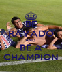 BE RAYADO AND  BE A CHAMPION - Personalised Poster A4 size
