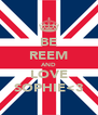 BE REEM AND LOVE SOPHIE<3 - Personalised Poster A4 size