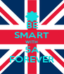 BE SMART WITH 5A FOREVER - Personalised Poster A4 size