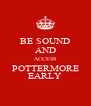 BE SOUND AND ACCESS POTTERMORE EARLY - Personalised Poster A4 size