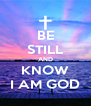 BE STILL AND KNOW I AM GOD - Personalised Poster A4 size