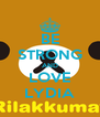 BE STRONG AND LOVE LYDIA - Personalised Poster A4 size