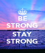 BE STRONG AND STAY STRONG - Personalised Poster A4 size