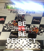 BE THE BEST BE PERFECT - Personalised Poster A4 size