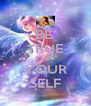BE  TRUE TO YOUR SELF - Personalised Poster A4 size