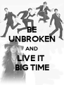BE UNBROKEN AND LIVE IT  BIG TIME - Personalised Poster A4 size