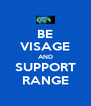 BE VISAGE AND SUPPORT RANGE - Personalised Poster A4 size