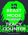 BEAST MODE MONSTARS TRACY COUNTER - Personalised Poster A4 size
