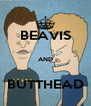 BEAVIS  AND  BUTTHEAD - Personalised Poster A4 size