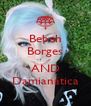 Bebeh Borges  AND Damianática - Personalised Poster A4 size