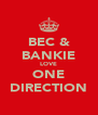 BEC & BANKIE LOVE ONE DIRECTION - Personalised Poster A4 size