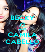 BECKY G AND CAMILA CABELLO - Personalised Poster A4 size