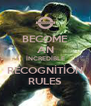 BECOME AN İNCREDİBLE RECOGNİTİON RULES - Personalised Poster A4 size