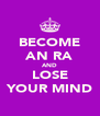 BECOME AN RA AND LOSE YOUR MIND - Personalised Poster A4 size