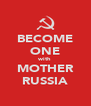 BECOME ONE with MOTHER RUSSIA - Personalised Poster A4 size
