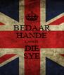 BEDAAR HANDE LANGS DIE SYE - Personalised Poster A4 size