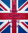 bee Cool AND LOVE mo3iz - Personalised Poster A4 size