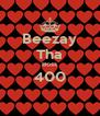 Beezay Tha Boss 400  - Personalised Poster A4 size