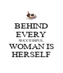 BEHIND EVERY SUCCESSFUL WOMAN IS HERSELF - Personalised Poster A4 size