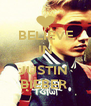BELIEVE IN  JUSTIN  BIEBER  - Personalised Poster A4 size