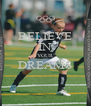 BELIEVE IN YOUR DREAMS  - Personalised Poster A4 size