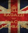 BELLA RAGAZZI QUI  BLACK_ MAMBA 98 - Personalised Poster A4 size