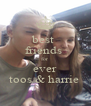 best  friends  for  ever toos & harrie  - Personalised Poster A4 size