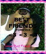 BEST  FRIENDS FOREVER <3 <3 <3  - Personalised Poster A4 size