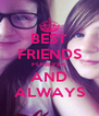 BEST FRIENDS FOREVER AND ALWAYS - Personalised Poster A4 size
