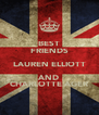 BEST FRIENDS LAUREN ELLIOTT AND CHARLOTTE AGER - Personalised Poster A4 size