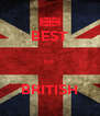 BEST  OF  BRITISH - Personalised Poster A4 size
